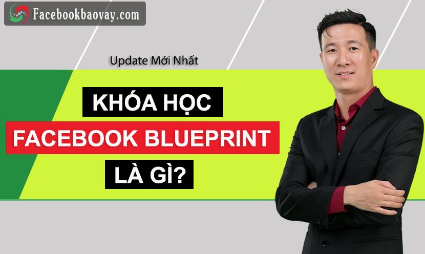 Facebook BLueprint Là Gì? Cách Lấy Chứng Chỉ Facebook BLueprint Certification