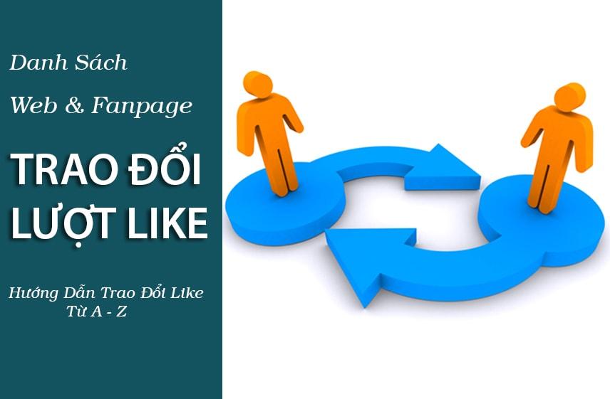 Danh Sách Web & Fanpage Trao Đổi Like | Cách Trao Đổi Like Trên Like4Like