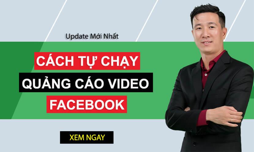4 bước chạy quảng cáo video Facebook hiệu quả nhất