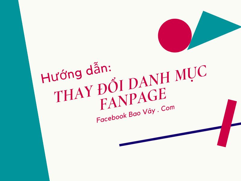 Hướng dẫn cách thay đổi danh mục – loại trang fanpage Facebook
