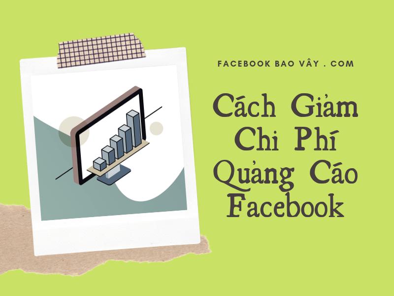 cách giảm chi phí quảng cáo facebook